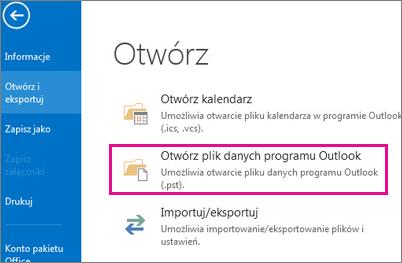 Polecenie Otwórz plik danych programu Outlook