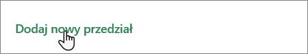 Zrzut ekranu przedstawiający przycisk Dodaj nowy zasobnik w programie Planner.