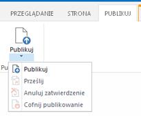 Zrzut ekranu przedstawiający kartę Publikowanie z przyciskami do publikowania i cofania publikowania strony publikowania oraz przesyłania jej do zatwierdzenia