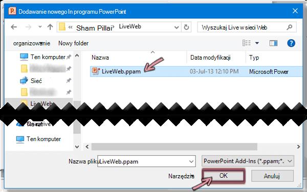 Wybierz plik LiveWeb.ppam, a następnie kliknij przycisk OK.