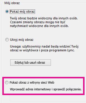 Zrzut ekranu: sekcja okna opcji Mój obraz programu Lync z wyróżnioną opcją wybierania obrazu z witryny sieci Web