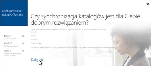 Wybierz przycisk Dalej, aby kontynuować konfigurowanie synchronizacji katalogów