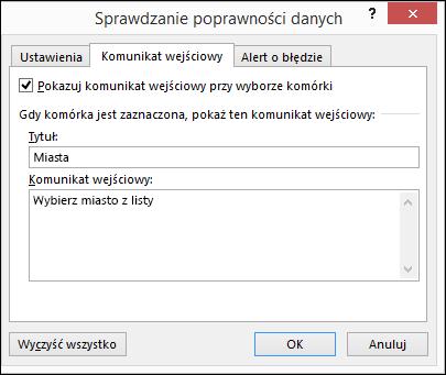 Opcja Komunikat wejściowy w oknie Sprawdzanie poprawności danych