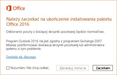Błąd: Należy zaczekać na ukończenie instalowania pakietu Office 2016