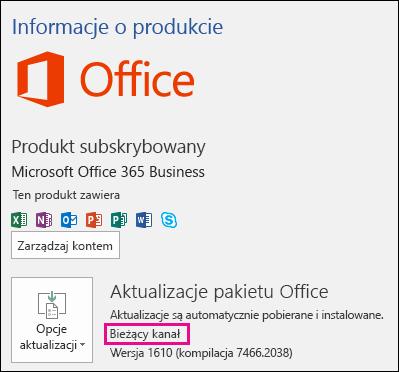 Informacje o koncie produktu dla bieżącego kanału subskrypcji usługi Office 365 Business