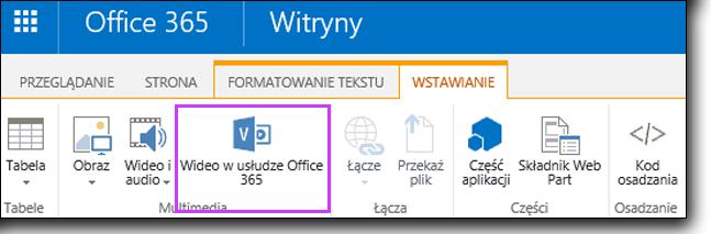 Wideo w usłudze Office 365 osadzanie klipu wideo