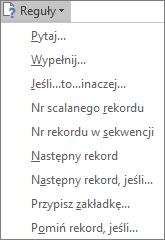 W programie Word lista rozwijana pól Reguły, która jest dostępna w grupie Wpisywanie i wstawianie na karcie Korespondencja