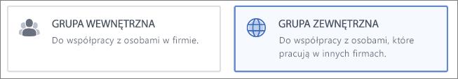 Zrzut ekranu przedstawiający sposób wybierania tworzenia grupy wewnętrznej lub zewnętrznej