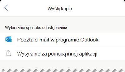 Możesz wysłać plik jako wiadomość e-mail z programu Outlook lub możesz wybrać inną aplikację, z której chcesz wysłać plik.