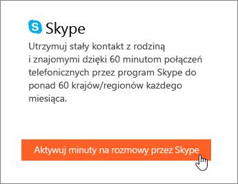 Zrzut ekranu przedstawiający miejsce aktywowania minut na rozmowy przez Skype.