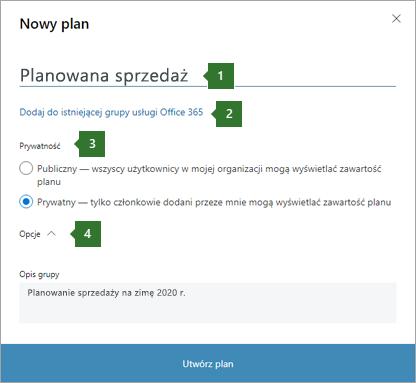 """Zrzut ekranu przedstawiający okno dialogowe nowej terminarz plan przedstawiający, objaśnienia 1 Nazwa wprowadzona """"Planowanej sprzedaży"""", """"Dodaj do istniejących Office 365 grupy"""" opcja 2, 3 Opcje prywatności i 4 opcji listy rozwijanej."""