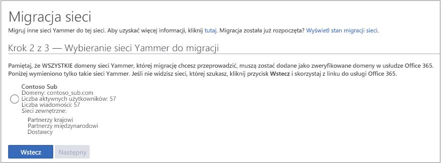 Zrzut ekranu przedstawiający krok 2 z 3 — wybieranie sieci Yammer do migracji