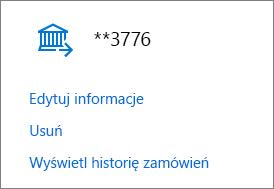 Strona Opcje płatności z linkami Edytuj informacje, Usuń i Wyświetl historię zamówień dotyczącymi konta bankowego.