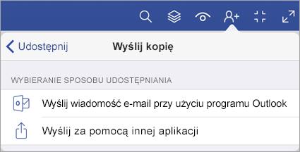 Menu Wyślij kopię z wyświetlonymi dwoma opcjami udostępniania pliku — za pośrednictwem poczty e-mail w programie Outlook lub przesłanie przy użyciu innej aplikacji.