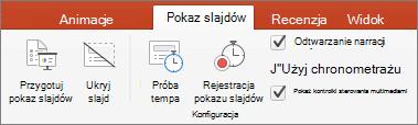 Zrzut ekranu pokazuje opcje kartę pokaz slajdów Przygotuj pokaz slajdów, Ukryj slajd, próba tempa, Rejestruj pokaz slajdów i pola wyboru dla odtwarzanie narracji, Użyj chronometrażu i Pokaż kontrolki sterowania multimediami.