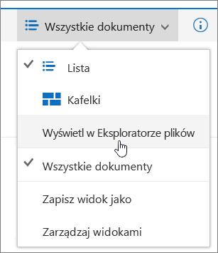 Pozycja Otwórz w Eksploratorze plików wyróżniona w menu widoków w usłudze SharePoint Online