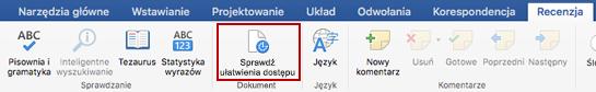 Zrzut ekranu przedstawiający wstążkę Recenzja z ikoną Sprawdź ułatwienia dostępu