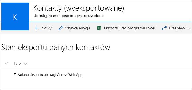 Lista programu SharePoint z rekordem o nazwie Zażądano eksportu aplikacji Access Web App