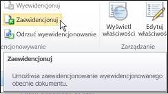 Wstążka programu SharePoint z kursorem wskazującym ikonę Zaewidencjonuj