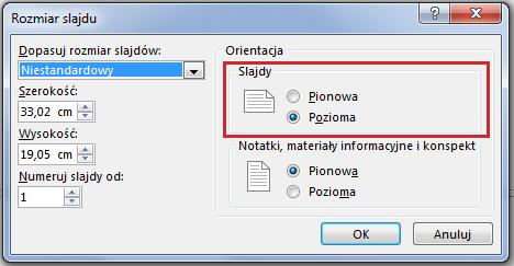 W oknie dialogowym Rozmiar slajdu można zmienić orientację slajdu na pionową lub poziomą.