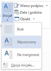 Z menu Inicjał wybierz pozycję Wpuszczony.
