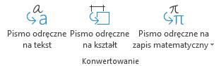 Pismo odręczne na tekst i pismo odręczne na przyciski Konwersja kształtu na karcie Rysowanie