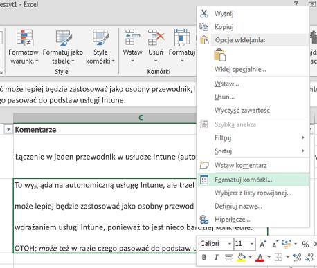 W menu otwieranym po kliknięciu prawym przyciskiem myszy kliknij pozycję Formatuj komórki.
