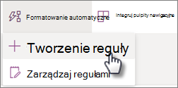 Zrzut ekranu przedstawiający tworzenie reguły z menu Automatyzuj listy