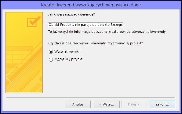 Wprowadź nazwę zapytania wyszukującego niepasujące dane w oknie dialogowym Kreator zapytań wyszukujących niepasujące dane