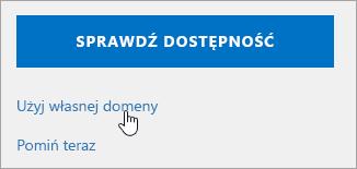 Zrzut ekranu przedstawiający użycie przycisku własnej domeny.