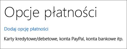 Strona Opcje płatności, na której widać link pozwalający dodać opcję płatności.
