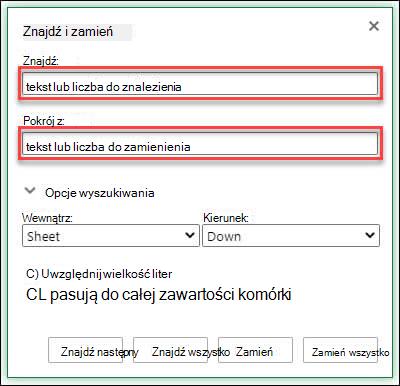 Zamienianie tekstu lub liczb w skoroszycie lub arkuszu przez naciśnięcie klawiszy CTRL + H