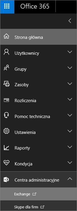 Zrzut ekranu przedstawiający centrum administracyjne usługi Office 365 z rozwiniętą opcją Centra administracyjne i wybraną pozycją Exchange.