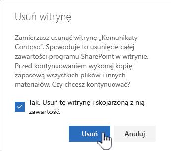 Jeśli masz pewność, że chcesz usunąć witrynę, kliknij pozycję Usuń.