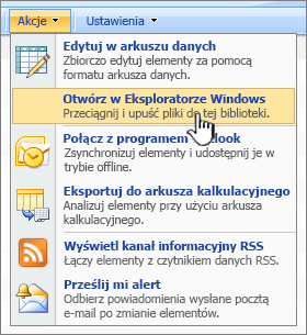 Otwórz w Eksploratorze Windows menu opcji w obszarze Akcje