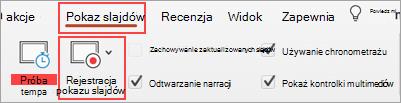 Zrzut ekranu: karta Pokaz slajdów i przycisk Rejestrowanie pokazu slajdów