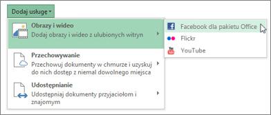 Dodawanie usługi, takiej jak Flickr lub Facebook dla pakietu Office