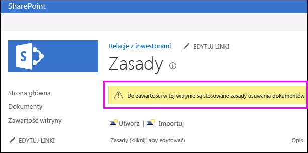 Ostrzeżenie dotyczące używanych zasady usuwania dokumentów w witrynie