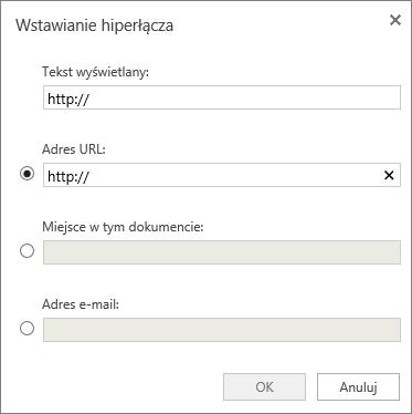 Zrzut ekranu przedstawia okno dialogowe Wstawianie hiperłącza, gdzie można wprowadzić informacje dotyczące wyświetlanego tekstu i adres URL, określić miejsce w dokumencie lub adres e-mail.