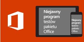 Niejawny program testów pakietu Office dla systemu iOS