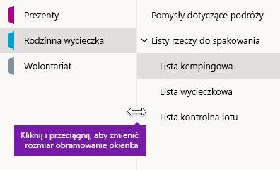 Zmienianie rozmiaru okienka nawigacji w programie OneNote dla systemu Windows 10