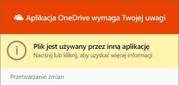 """Okno dialogowe OneDrive """"plik w użyciu"""""""