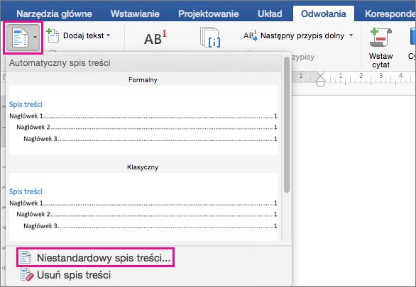 Kliknij pozycję Spis treści na karcie Odwołania, aby wyświetlić menu, a następnie kliknij pozycję Niestandardowy spis treści.