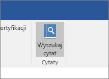 Zrzut ekranu przedstawiający sekcję wstążki pakietu Office z wyróżnionym poleceniem Wyszukaj cytaty w dodatku Cytaty.