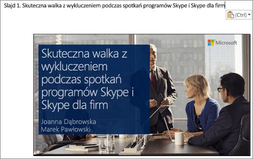 Wycinek ekranu przedstawiający nowy dokument programu Word, który zawiera slajd 1 z tytułem slajdu. Slajd pokazany na ilustracji zawiera tytuł slajdu, imiona i nazwiska osób prowadzących oraz obraz tła przedstawiający ludzi biznesu przy stole konferencyjnym.