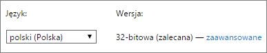 Zrzut ekranu przedstawiający wybór języka, a następnie wybór pozycji Zaawansowane