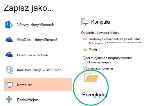 Kliknij przycisk Przeglądaj znajdujący się u dołu okienka, aby otworzyć okno dialogowe Zapisywanie jako