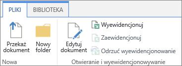 Klaster przycisków w sekcji Otwórz & wyewidencjonowanie na Wstążce plików