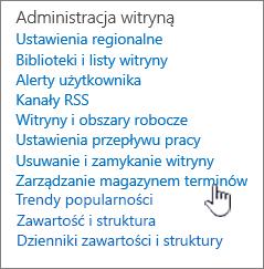 Terminów link do zarządzania magazynami w obszarze Ustawienia witryny