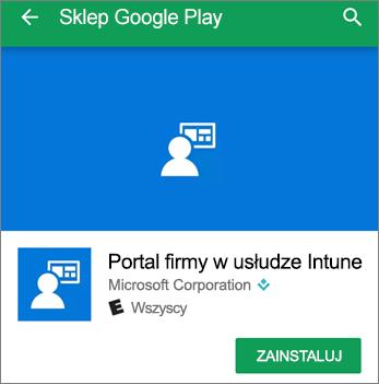 Zrzut ekranu przedstawiający przycisk Zainstaluj dla aplikacji portalu firmy Intune w sklepie Google Play